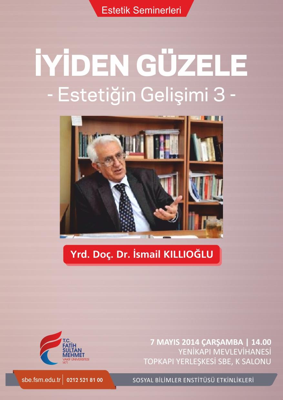 http://mfbe.fatihsultan.edu.tr/resimler/upload/Iyiden-Guzele-Estetigin-Gelisimi-3-Semineri-1060514.jpg